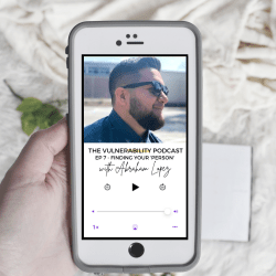 Episode 7 – Finding 'Your Person' (ft. Abe Lopez)