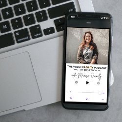 Episode 12 – On Being Enough