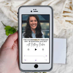 Episode 37 – How To Be Intentional With Tech (ft. Bethany Baker)